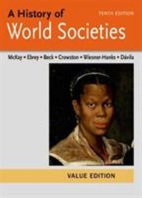 A history of world societies: Vol. 1 To 1600