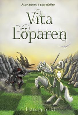Vita löparen / Hanna Blixt ; illustratör: Therése Larsson, Tess of Sweden.