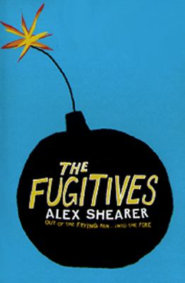 The fugitives / Alex Shearer.