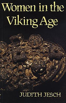 Women in the Viking Age / Judith Jesch